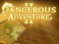 Spel Dangerous Adventure 2