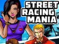 Mäng Street Racing Mania