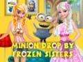 Hra Minion Drop By Frozen Sisters
