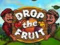 Spēle Drop the fruit