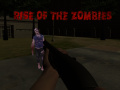 Hra Rise of the Zombies