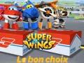 Játék Super Wings: Le bon choix