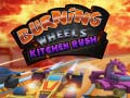 Spēle Burning Wheels Kitchen Rush