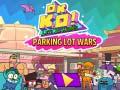 Oyunu OK K.O.! Lets Be Heroes: Parking Lot Wars