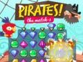 Oyunu Pirates! The Match-3