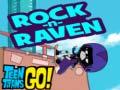 Oyunu Teen titans go! Rock-n-raven