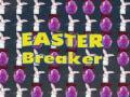 Igra Easter Breaker