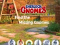 Igra Sherlock Gnomes: Find the Missing Gnomes