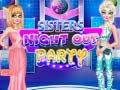 Игра Sister Night Out Party