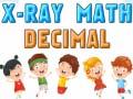 Joc X-Ray Math Decimals