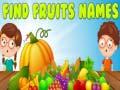 Игра Find Fruits Names