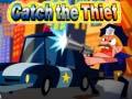 Spēle Catch the Thief