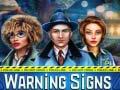 Ойын Warning Signs