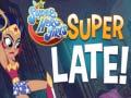Ігра DS Super Hero Girls Super Late!