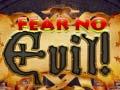 Permainan Fear no Evil!