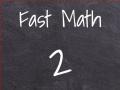 খেলা Fast Math 2