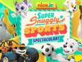 խաղ Nick Jr. Super Snuggly Sports Spectacular
