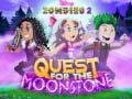 Ігра Zombies 2 Quest for the Moonstone