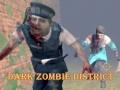 Cluiche Dark Zombie District