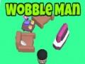 Ігра Wobble Man