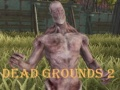 Ігра Dead Grounds 2