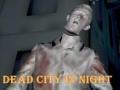 Ігра Dead City In Night