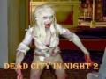 Ігра Dead City In Night 2