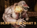 Ігра Dead City In Night 3