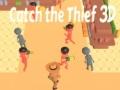 Ігра Catch The Thief 3D