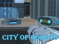 Ігра City Of Robots