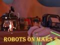 Ігра Robots On Mars 2