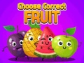 Ігра Choose Correct Fruit