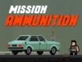Ігра Mission Ammunition