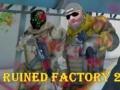 Ігра Ruined Factory 2