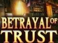 Ігра Betrayal of Trust
