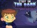 Ігра Stay in the Dark