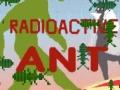 Ігра Radioactive Ant