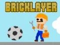 Ігра Bricklayer