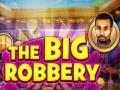Ігра The Big Robbery