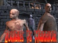 Ігра Zombies Vs Warrior
