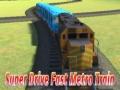Ігра Super drive fast metro train