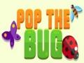 Ігра Pop the Bug