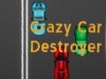 Ігра Crazy Car Destroyer