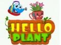 Игра Hello Plant
