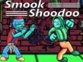 Ігра Smook Shoodoo