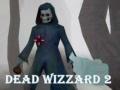 Ігра Dead Wizzard 2
