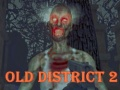 Ігра Old District 2