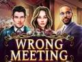 Ігра Wrong Meeting