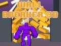Игра Wall Breaker 3D