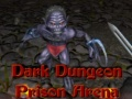 Ігра Dark Dungeon Prison Arena